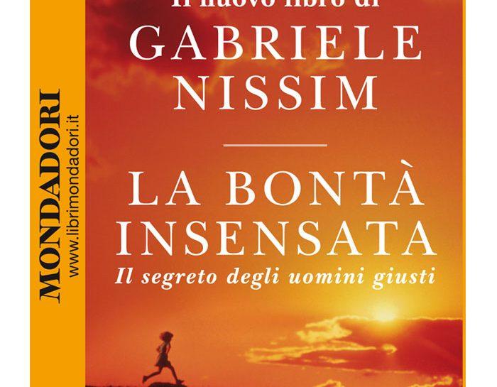 La Bontà insensata, libro di Gabriele Nissim