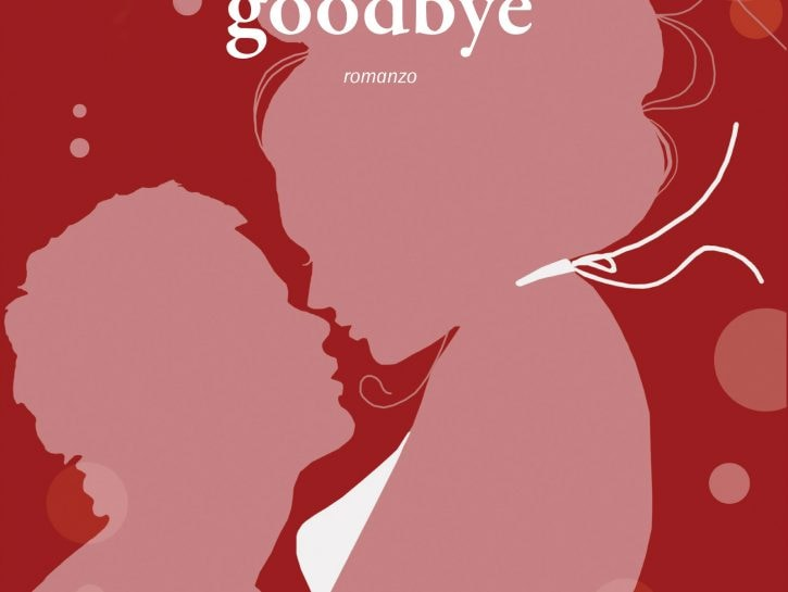 love you, goodbye
