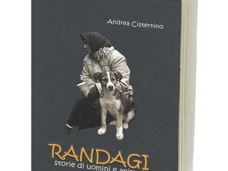 Randagi, storie di uomini e animali