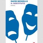 SI LEGGE IN 48 ORE: David Nicholls, Il sostituto