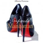 SI LEGGE IN 4 ORE: Alberto Ferreras, Una favola a Manhattan