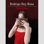 SI LEGGE IN 2 ORE: Rodrigo Rey Rosa, Severina
