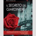 SI LEGGE IN 2 ORE: Rosa Teruzzi, Il segreto del giardiniere