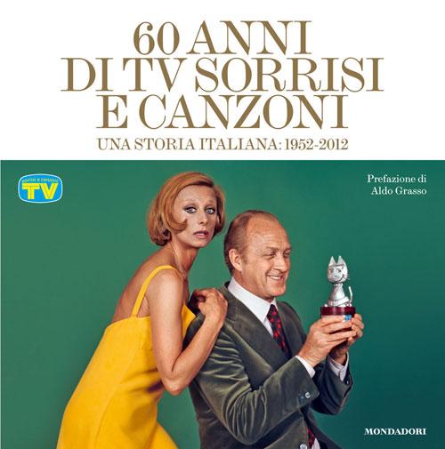 """""""60 anni di Tv Sorrisi e Canzoni - Una storia italiana"""""""