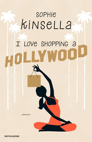 Sophie Kinsella, I love shopping a Hollywood