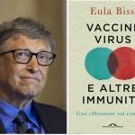 Bill Gates - Vaccini, virus e altre immunità