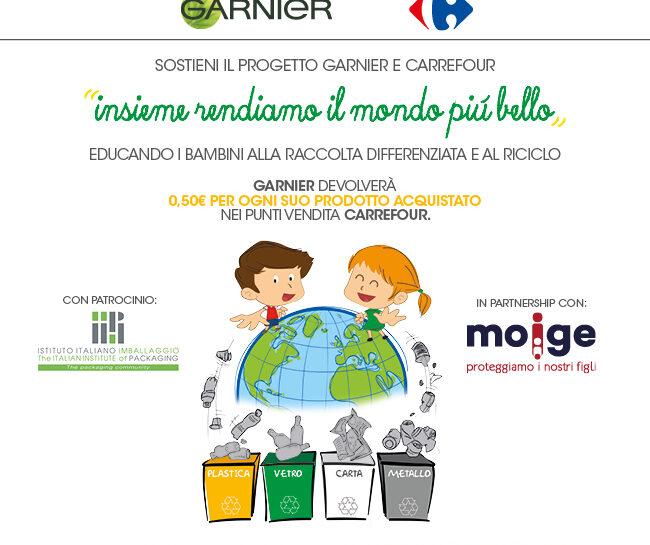 """Garnier Carrefour progetto """"Insieme rendiamo il mondo piu bello"""""""