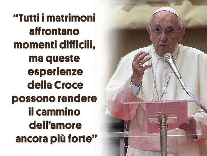 Le Frasi Di Papa Francesco Sul Matrimonio Donna Moderna
