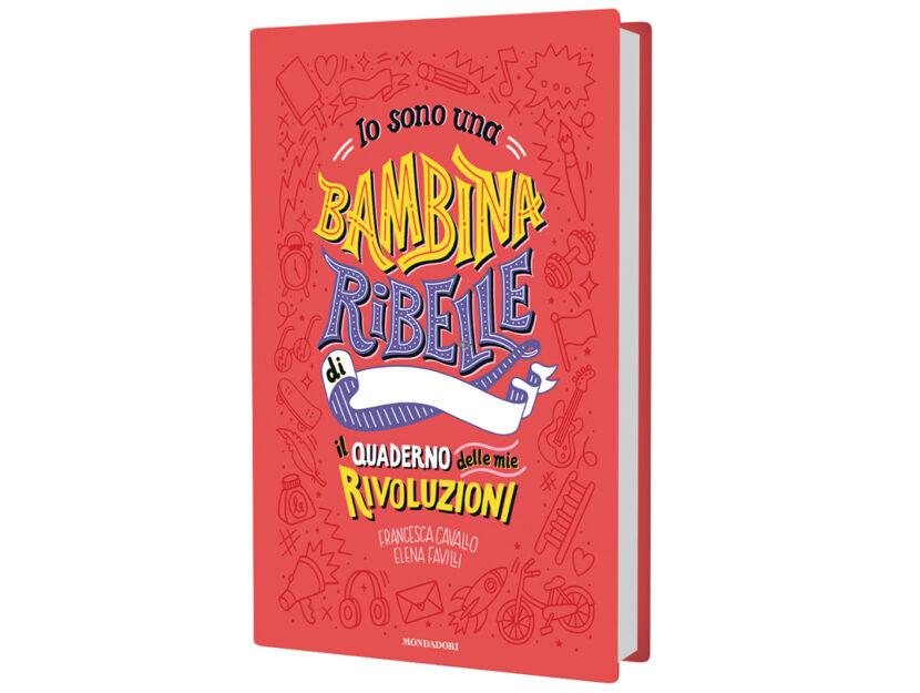 Io sono una bambine ribelle libro