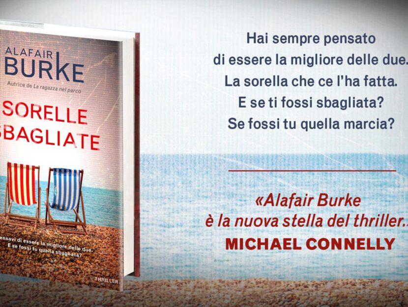 Sorelle Sbagliate: trama, riassunto e recensione del libro di Alafair Burke