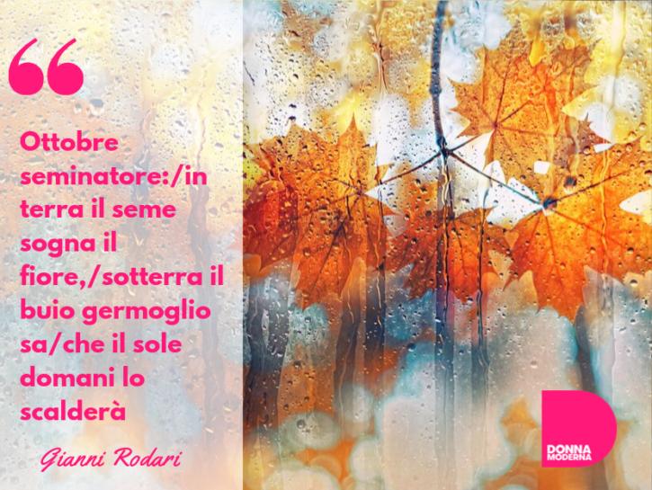 Frasi su Ottobre: citazioni e aforismi celebri e divertenti per inizio e  fine mese - Donna Moderna