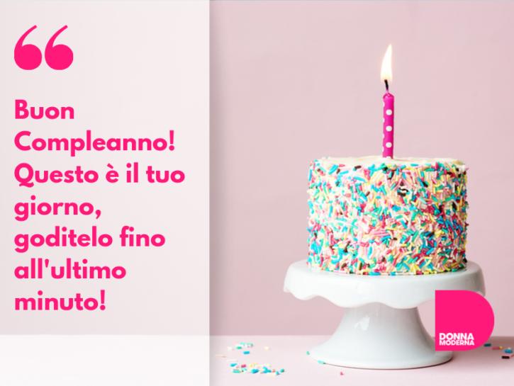 Frasi Belle Di Auguri Di Compleanno.Auguri Di Compleanno Le Frasi Piu Belle Per Gli Auguri Di Buon Compleanno Donna Moderna